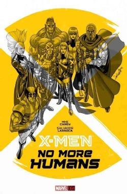 X-Men: No More Humans (Hardcover)