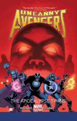 Uncanny Avengers 2: The Apocalypse Twins (Marvel Now!) (Paperback)