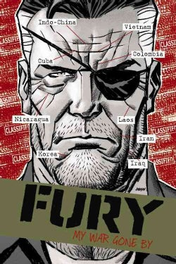 Fury Max: My War Gone by (Hardcover)