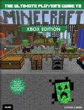 The Ultimate Player's Guide to Minecraft: Xbox Edition (Paperback)