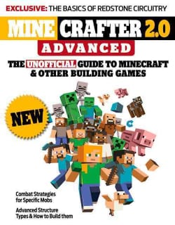 Minecrafter 2.0 Advanced: The Unofficial Guide to Minecraft & Other Building Games (Paperback)