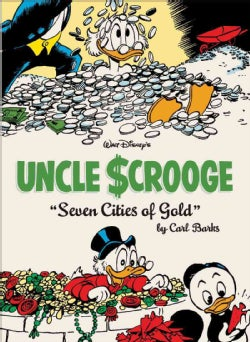 Walt Disney's Uncle Scrooge 14: The Seven Cities of Gold (Hardcover)