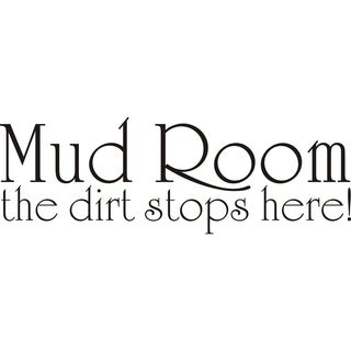 Design on Style Mud Room the Dirt Stops Here! Vinyl Art Quote