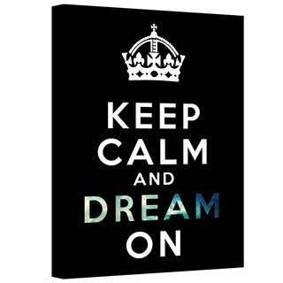 ArtWall Art D. Signer 'Keep Calm and Dream On' Gallery-wrapped Canvas