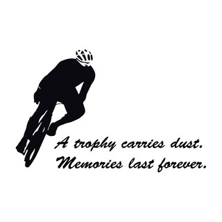 Sport Quote 'A trophy carries dust...' Black Vinyl Wall Decal Sticker