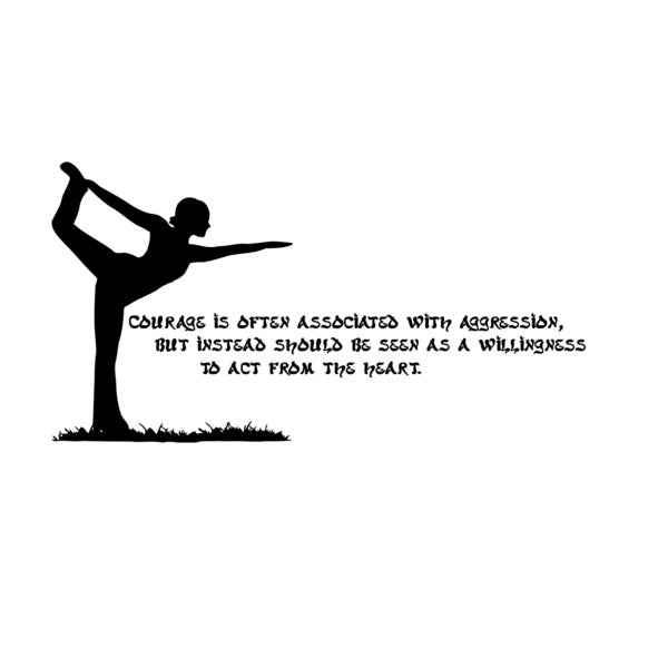 Yoga Quote 'Courage is...' Black Vinyl Wall Decal Sticker