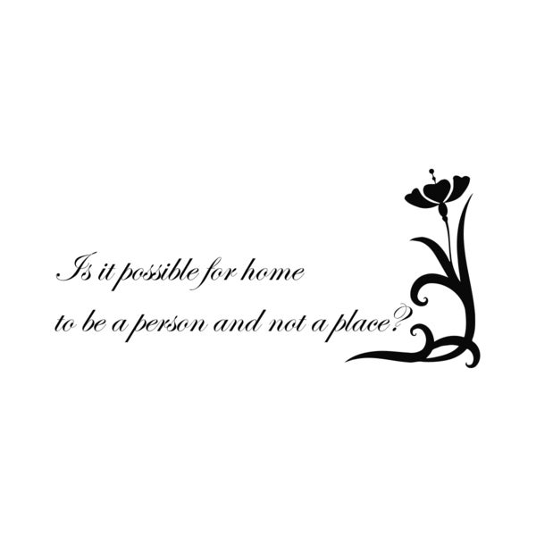 Home Quote 'Is It Possible...' Black Vinyl Wall Decal Sticker