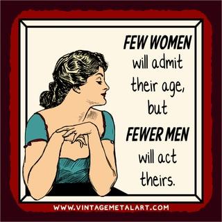 R. Lawrence 'Few Women Will Admit Their Age' Vintage Mini Tin Sign