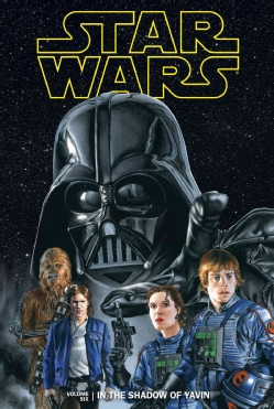 Star Wars In the Shadow of Yavin 6 (Hardcover)