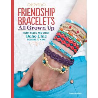 Design Originals - Friendship Bracelets All Grown Up