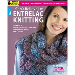 Leisure Arts - I Can't Believe I'm Entrelac Knitting