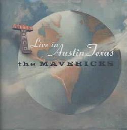 The Mavericks - Live In Austin Texas *