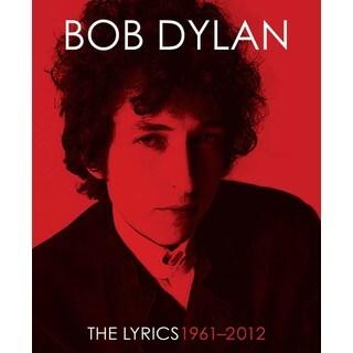 The Lyrics : 1961-2012 (Hardcover)
