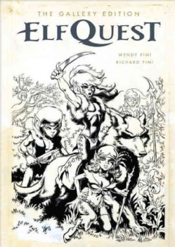 ElfQuest: Gallery Edition (Hardcover)