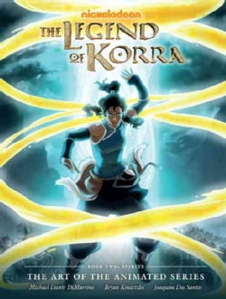 The Legend of Korra Book Two: Spirits: the Art of the Animated Series: (Hardcover)