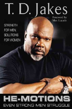 He-Motions: Even Strong Men Struggle (Hardcover)