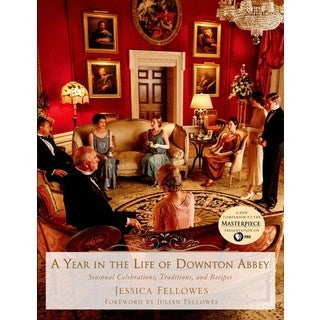 A Year in the Life of Downton Abbey (Hardcover)