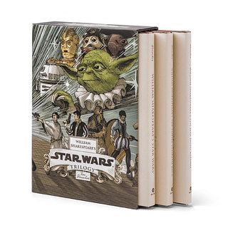 William Shakespeare's Star Wars Trilogy: William Shakespeare's Star Wars, William Shakespeare's the Empire Striketh Back, Wil...