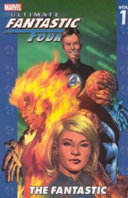 Ultimate Fantastic Four Vol. 1: The Fantastic (Paperback)