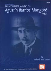 The Complete Works of Agustin Barrios Mangore (Paperback)