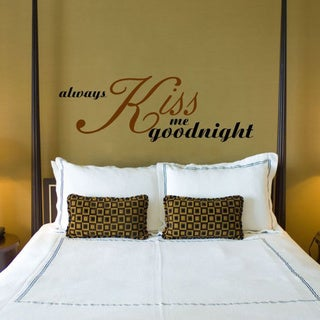 Always Kiss me goodnight Inspirational Vinyl Wall Art