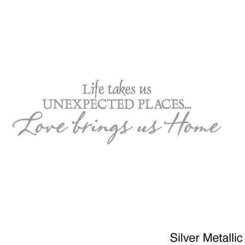 'Life Takes Us Unexpected Places' Vinyl Wall Decal