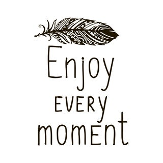 Enjoy Every Moment Quote Vinyl Wall Art