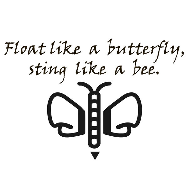 Shop Float Like A Butterfly Sting Like A Bee Quote Vinyl Wall Art