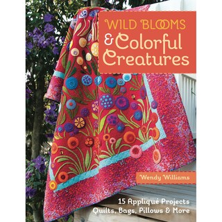 C & T Publishing-Wild Blooms & Colorful Creatures