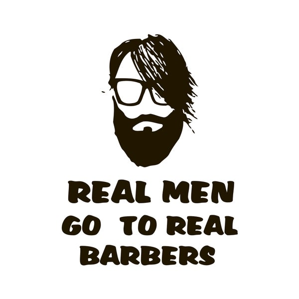 Real Men, Real Barbers Quote Vinyl Wall Decal
