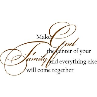 Make God The Center of Your Family Vinyl Wall Art
