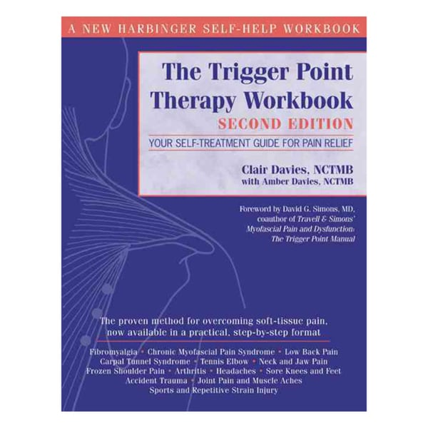 The Trigger Point Therapy Workbook: Your Self-Treatment Guide for Pain Relief (Paperback)