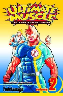Ultimate Muscle 2: The Kinnikuman Legacy (Paperback)