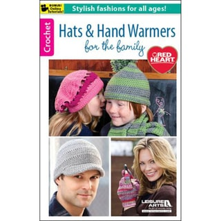 Leisure Arts-Hats & Hand Warmers For The Family