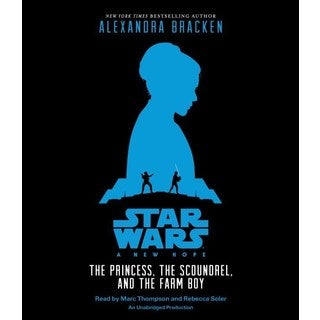 A New Hope: The Princess, the Scoundrel, and the Farm Boy (CD-Audio)