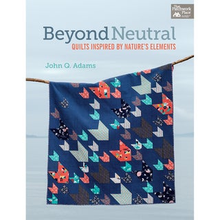 That Patchwork Place-Beyond Neutral