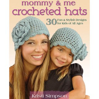 Stackpole Books-Mommy & Me Crocheted Hats