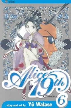 Alice 19th 6: Blinded Soul (Paperback)