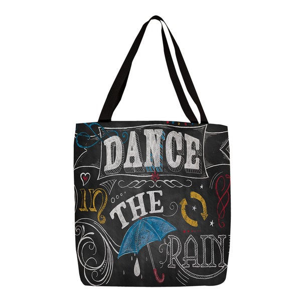 Dance in the Rain' Chalkboard Print Tote