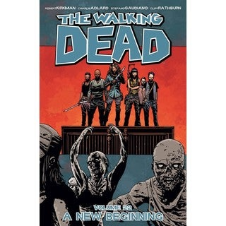 The Walking Dead 22: A New Beginning (Paperback)