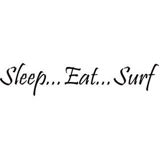 Design on Style Sleep... Eat... Surf' Vinyl Lettering