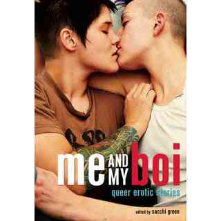 Me and My Boi: Gay Erotic Stories (Paperback)