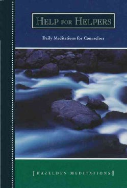 Help for Helpers: Daily Meditations for Counselors (Paperback)