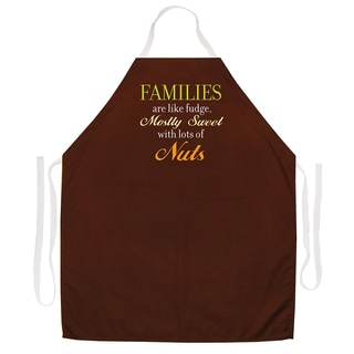 'Families are Like Fudge, Mostly Sweet With A Lots Of Nuts' Apron-Brown