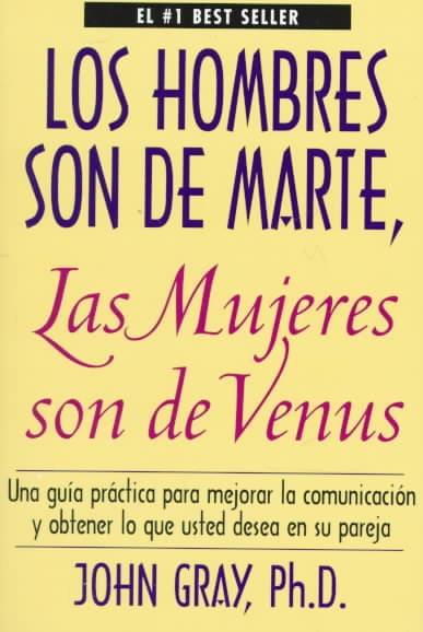 Los Hombres Son De Marte, Las Mujeres Son De Venus / Men are from mars, women are from venus (Paperback)