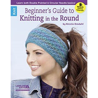 Leisure Arts-Beginner's Guide To Knitting The Round
