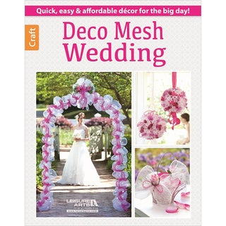 Leisure Arts-Deco Mesh Wedding