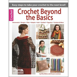 Leisure Arts-Crochet Beyond The Basics