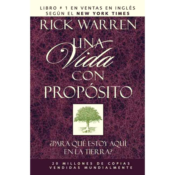 Una Vida Con Proposito / The Purpose Driven Life: Para Que Estoy Aqui En LA Tierra? (Hardcover)