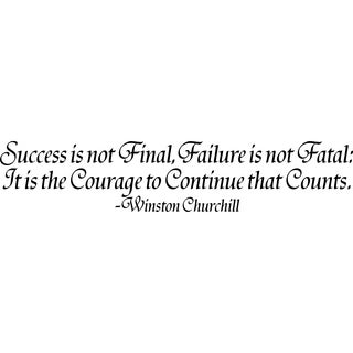 Design on Style Success is not Final...' Quote on Courage by Winston Churchill Vinyl Wall Lettering